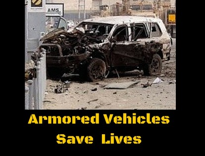 Armored Vehicles Save Lives