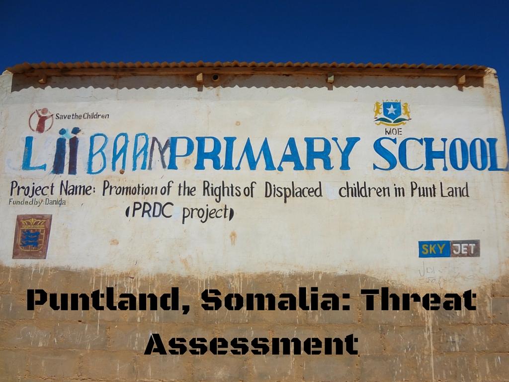 Puntland, Somalia: Threat Assessment
