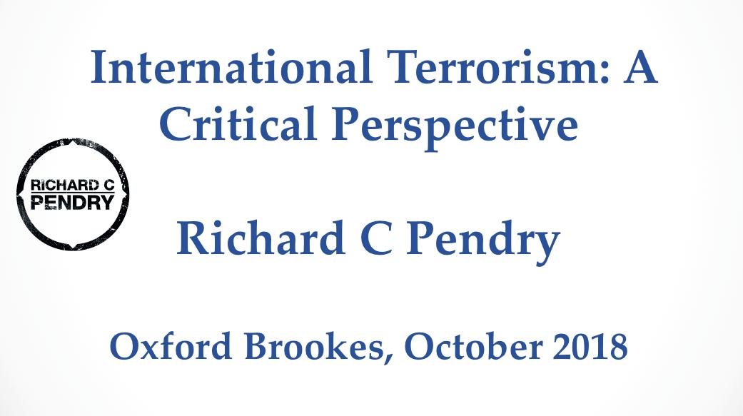 International Terrorism: A Critical Perspective